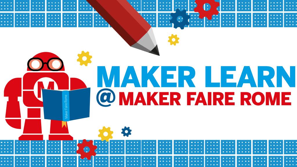 Da Maker Faire webinar e corsi da non perdere
