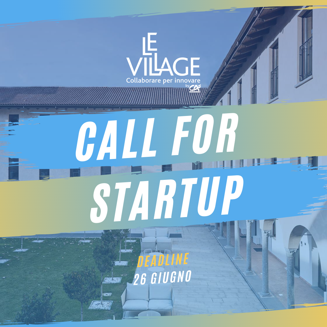 Nuova call for start up di Le Village by Crédit Agricole